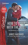 How to Sleep with the Boss (The Kavanaghs of Silver Glen) - Janice Maynard
