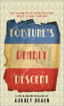Fortune's Deadly Descent - Audrey Braun