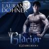 Glacier (VLG #9) by Laurann Dohner, Savannah Richards (Narrator) - Laurann Dohner