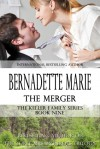 The Merger - Bernadette Marie
