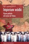 Imperium wodki - Schrad Mark Lawrence