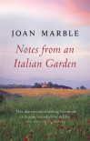 Notes from an Italian Garden - Joan Marble