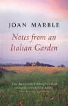 Notes from an Italian Garden - Joan Marble
