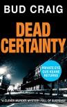 Dead Certainty - Bud Craig