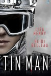 Tin Man - Lisa Henry, Heidi Belleau