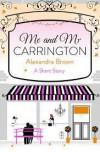 Me and Mr Carrington - Alexandra Brown