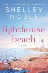 Lighthouse Beach - Shelley Noble