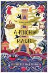 A Pinch of Magic (A Pinch of Magic #1) - Michelle Harrison