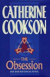 The OBSESSION: A Novel - Catherine Cookson