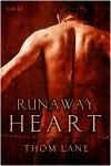 Runaway Heart - Thom Lane