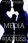 Media: The Social Media Series #4-6 (The Social Media Bundle Series Book 2) - JA Huss