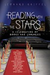 Reading with the Stars : A Celebration of Books and Libraries - Leonard Kniffel