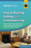 House Buying, Selling And Conveyancing (Lawpack Property Series) - Joseph  Bradshaw