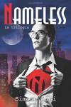 Nameless - La Trilogia (Italian Edition) - Simone Lari, Atelier Grafico