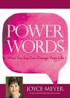 Power Words: What You Say Can Change Your Life - Joyce Meyer