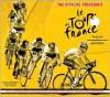 The Official Treasures: Le Tour de France - Serge Laget,  Luke Edwardes-Evans,  Foreword by Bernard Hinault