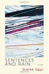 Sentences and Rain - Elaine Equi