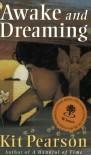 Awake and Dreaming - Kit Pearson