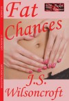 Fat Chances - J.S. Wilsoncroft