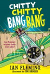 Chitty Chitty Bang Bang: The Magical Car - Ian Fleming