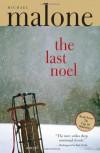 The Last Noel - Michael Malone