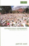 Conspicuous compassion - Patrick West