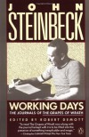 Working Days: The Journals of The Grapes of Wrath - John Steinbeck, Robert DeMott