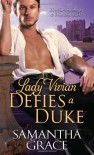 Lady Vivian Defies a Duke - Samantha Grace