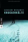 Knochenkälte - Graham McNamee
