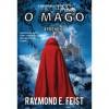O Mago: Aprendiz  - Raymond E. Feist, Cristina Correia