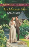 His Mountain Miss - Karen Kirst