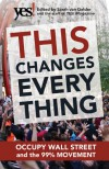 This Changes Everything: Occupy Wall Street and the 99% Movement - Sarah van Gelder, YES!