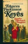 Senator Marlowe's Daughter - Francis Parkinson Keyes