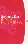 Il nome della rosa - Umberto Eco