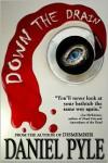 Down the Drain - Daniel Pyle