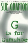 G is for Gumshoe - Sue Grafton