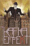 The Kafka Effekt - D. Harlan Wilson