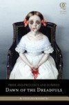 Pride and Prejudice and Zombies: Dawn of the Dreadfuls - Steve Hockensmith, Jane Austen