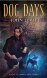 Dog Days (A Dog Days Novel) - John Levitt