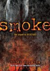 Smoke (Burned #2) - Ellen Hopkins