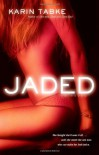 Jaded (Hot Cops, Book 3) - Karin Tabke