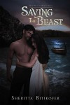 Saving the Beast: Book III of the Decimus Trilogy - Sheritta Bitikofer