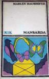 Mansarda - Marlen Haushofer, Maria Kłos - Gwizdalska