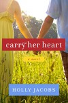 Carry Her Heart - Holly Jacobs