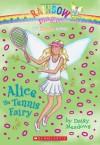 Alice the Tennis Fairy (Rainbow Magic: Sports Fairies #6) - Daisy Meadows