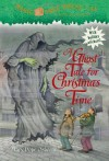 Magic Tree House #44: A Ghost Tale for Christmas Time (A Stepping Stone Book(TM)) - Mary Pope Osborne