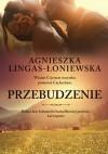 Przebudzenie. Łatwopalni II - Agnieszka Lingas-Łoniewska