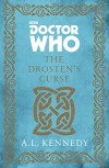 Doctor Who: The Drosten's Curse - A. L. Kennedy