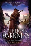 Gathering Darkness: A Falling Kingdoms Novel - Morgan Rhodes