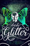 Dark Glitter (Wild Hunt Motorcycle Club #1) - Tate James, C.M. Stunich